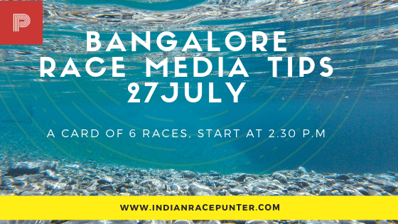 Bangalore Race Media Tips 27 July