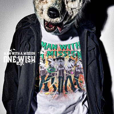 MAN WITH A MISSION One Wish E.P details CD DVD tracklist lyrics lirik info E.P 2022 MWAM