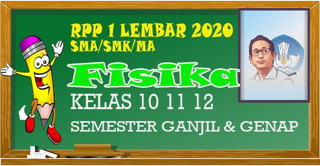 RPP 1 Lembar FISIKA MA/SMA/SMK Kelas 10 11 12 semester 1 dan 2 merupakan perangkat guru Pendidikan kewarganegaraan tahun 2020 sesuai SE mendikbud.