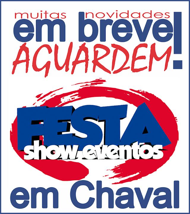 Festa Show Eventos em breve em Chaval