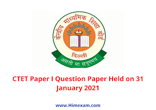 CTET Paper I Question Paper Held on 31 January 2021