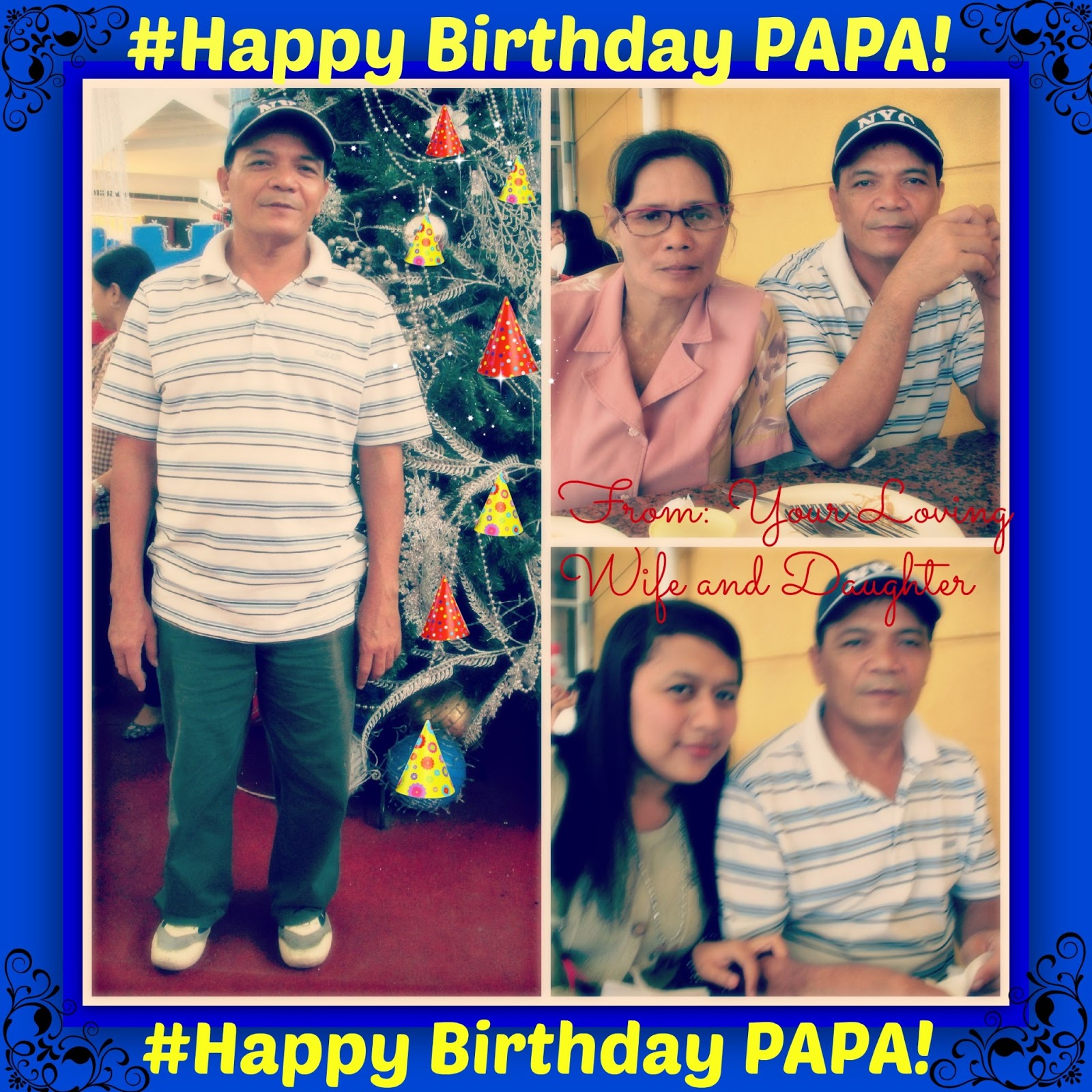 FASHION Is My PASSION♥♥♥ : #Happy Birthday To My BEST PAPA
