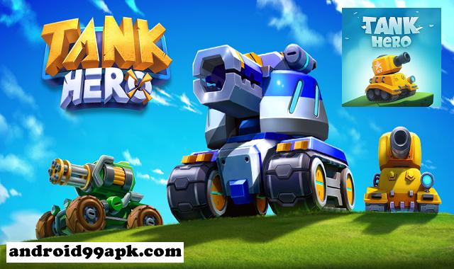 لعبة Tank Hero v1.6.3 مهكرة كاملة بحجم 153 ميجابايت للأندرويد