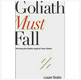 Louie Giglio's Book: Goliath Must Fall - Winning the Battle Against Your Giants