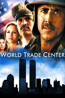 World Trade Center (2006) เวิลด์เทรดเซ็นเตอร์