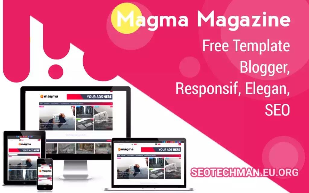 [Download] Template Blogger Magma, Responsif, Fast Loading, dan SEO