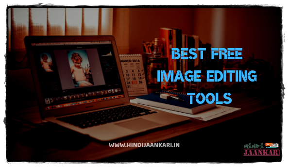 best free image editing tools,online editor,free photo editor