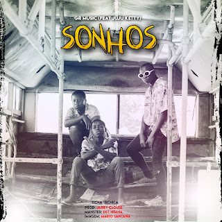 GR Music - Sonhos (feat Juju Ketty)