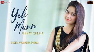 Yeh Mann Lyrics - Aakanksha Sharma