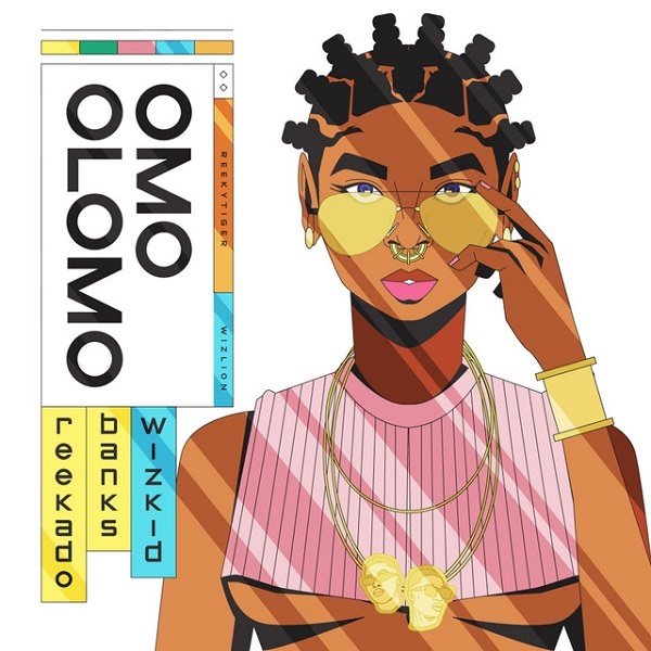 Reekado Banks – Omo Olomo ft. Wizkid #Arewapublisize