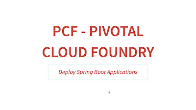Pivotal Cloud Foundry (PCF) Crash Course - Spring Boot Apps