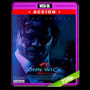 John Wick 2: Un nuevo día para matar (2017) WEB-DL 720p Audio Dual Latino-Ingles