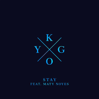 Download Lagu Kygo - Stay ft. Maty Noyes