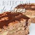 Receita de torta integral de banana feita com pão na frigideira