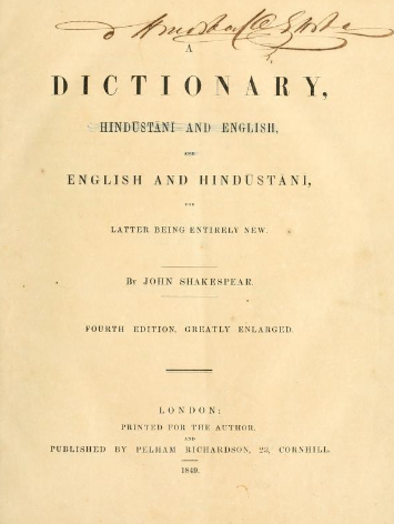 A dictionary, Hindustani and English, and English and Hindustani, the latter being entirely new by Shakespear, John