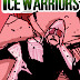 THE ICE WARRIORS 2 (1:8) - PART TWO OF THE DARK HEART