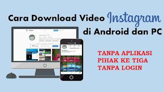 Cara Download File Video Di Instagram Dengan Mudah dan Tidak Ribet tanpa aplikasi Pihak Ketiga