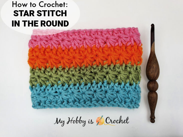 How to Crochet the Star Stitch in the round