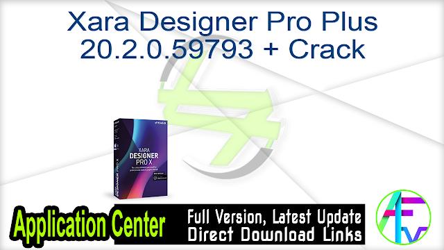 Xara Designer Pro Plus 20.2.0.59793 + Crack