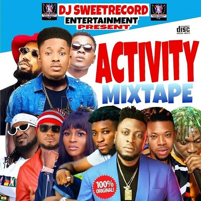 Dj Sweetrecord_Activity Mixtape/9jamz.Com.