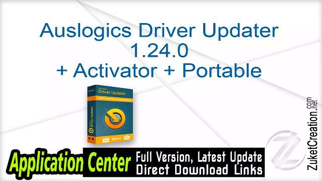 Auslogics Driver Updater 1.24.0 + Activator + Portable