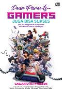 Buku : Dear Parent, Gamer juga Bisa Sukses