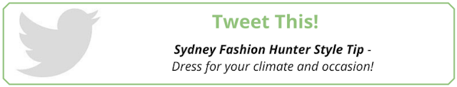 Tweet This: SFH Style Tip #6 - Dress for your climate and occasion!