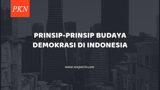 apa saja prinsip demokrasi di indonesia