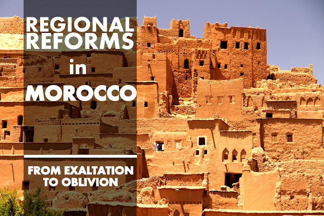 OPINION | Regional Reforms in Morocco: From Exaltation to Oblivion