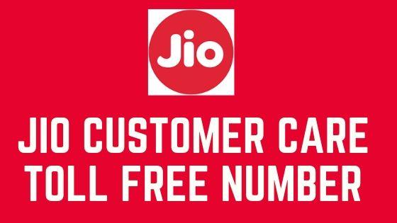 JIO Customer Care Toll Free Number For Gigafiber,Jio DTH,Jio 5G,Jio prepaid,postpaid,Jio smart home,Near me