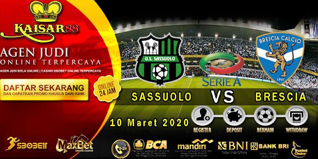Prediksi Bola Terpercaya Liga Italia Sassuolo Vs Brescia 10 Maret 2020