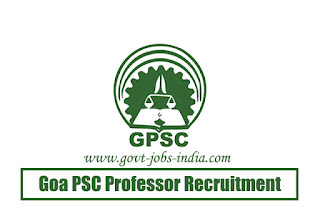 Goa PSC Professor Recruitment 2020
