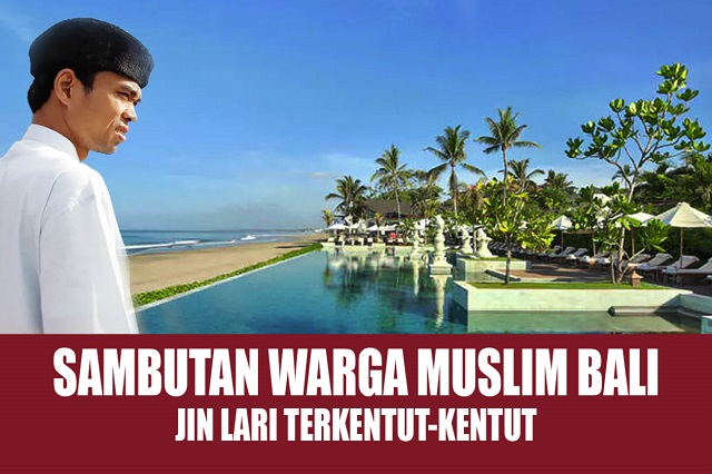 Kedatangan Ustadz Somad di Bali, Jin Kepanasan, Mari Menahan Diri, Jaga Persatuan