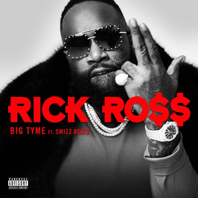 "Rick Ross Feat. Swizz Beatz ""Big Tyme"""