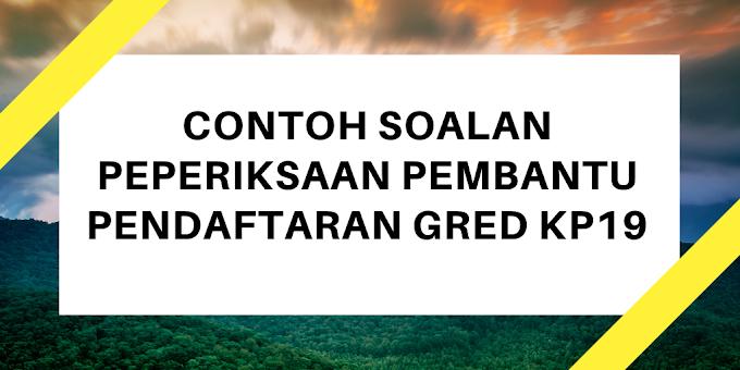 Contoh Soalan Peperiksaan Pembantu Pendaftaran KP19 2020