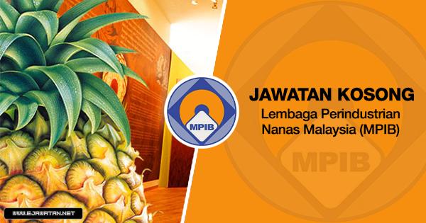 jawatan kosong kerajaan Lembaga Perindustrian Nanas Malaysia (MPIB) 2020