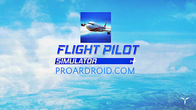 لعبة Flight Pilot Simulator v1.3.7 3R3FD.jpg