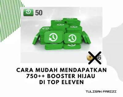 cara mendapatkan booster hijau top eleven gratis