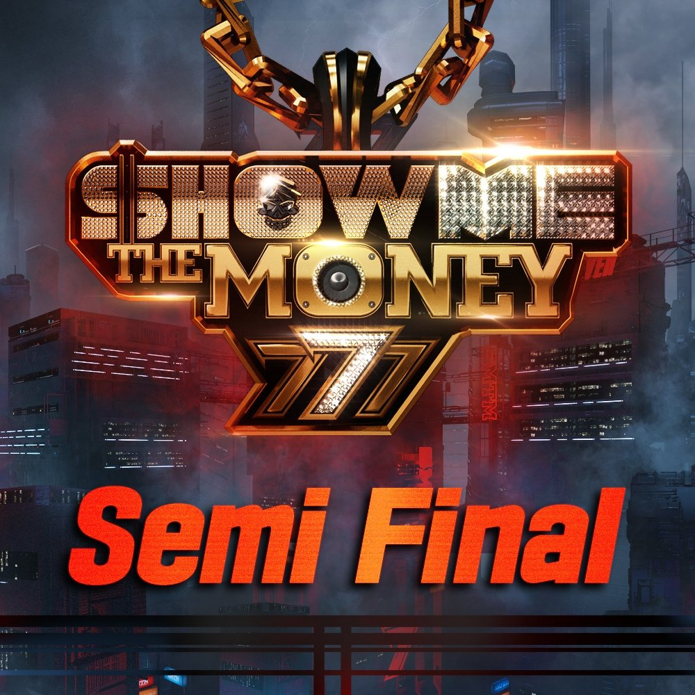Various Artists – Show Me The Money 777 Semi Final