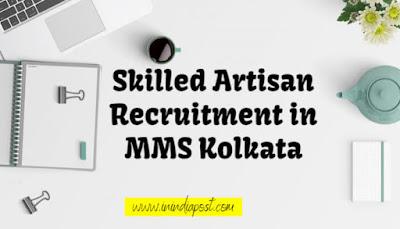 Postal Jobs for the post skilled artisan in MMS Kolkata Postal Circle in offline mode