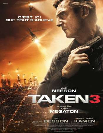 Poster Of Taken 3 2014 English 500MB EXTENDED BluRay 720p ESubs HEVC Free Download Watch Online downloadhub.in