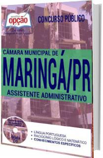 Apostila Câmara de Maringá 2017 - Assistente Administrativo