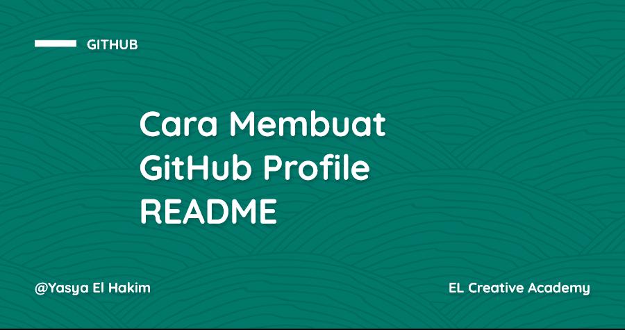 Cara Membuat GitHub Profile README