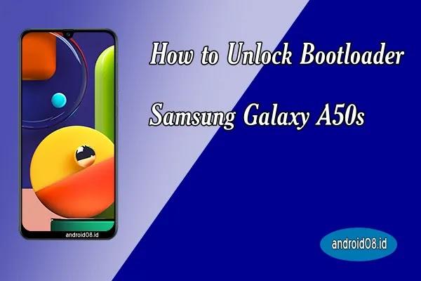 Unlock Bootloader Samsung Galaxy A50s