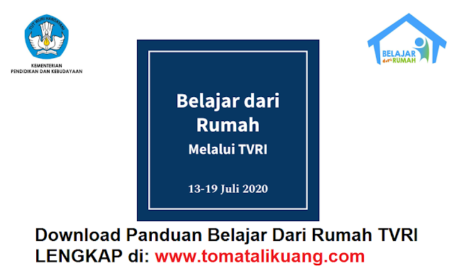 Download Panduan Belajar Dari Rumah TVRI 13-19 Juli 2020 PD; tomatalikuang.com