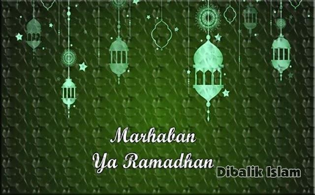 Marhaban ya Ramadhan MARI SIAPKAN DIRI MENYAMBUT BULAN SUCI