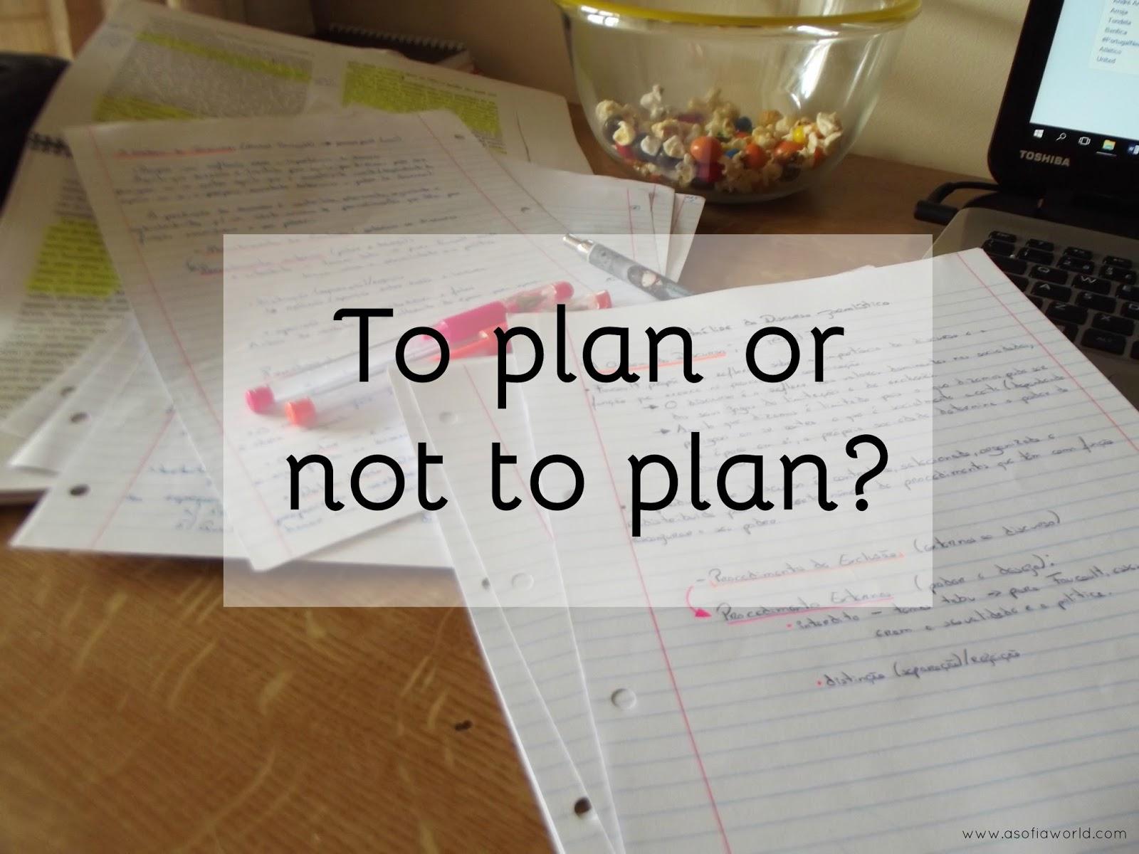 To Plan or Not To Plan?