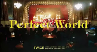 TWICE - Perfect World Lyrics (English Translation)