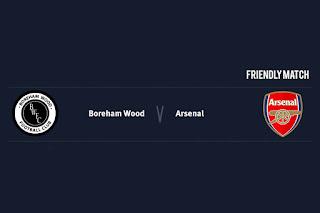Match Preview Boreham Wood v Arsenal Friendly Match