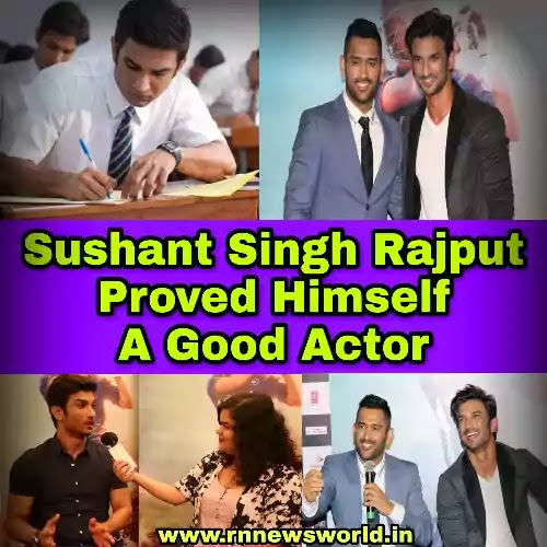 Sushant-Singh-Rajput-Was-Proved-Himself-A-Good-Actor